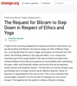 Change.org petition: The Request for Bikram to Step Down in Respect of Ethics and Yoga